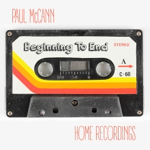 Beginning To End-Home Recordings - Released July 2017